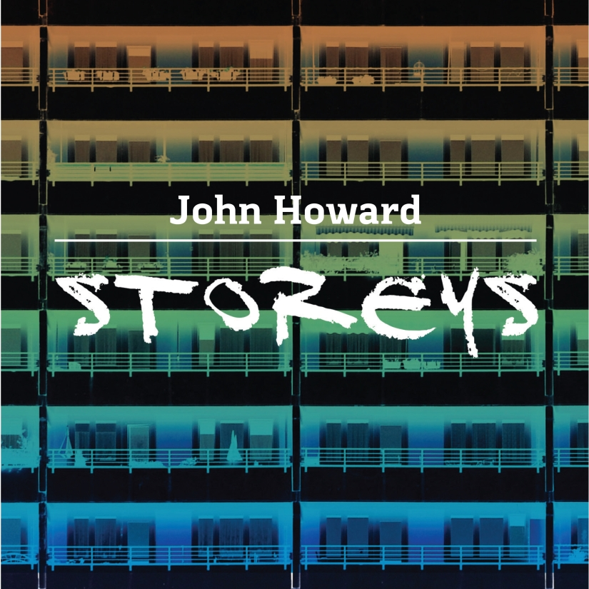 Top of the Tower: John Howard, Storeys – Review