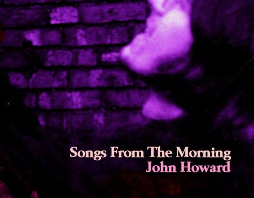 John Howard – Songs From the Morning review